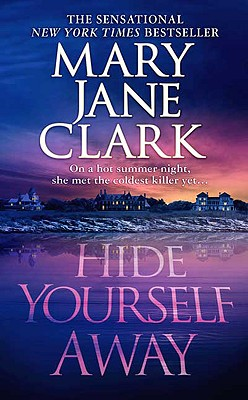 Hide Yourself Away - Clark, Mary Jane