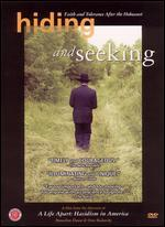 Hiding and Seeking: Faith and Tolerance After the Holocaust