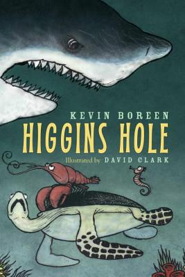 Higgins Hole - Boreen, Kevin, and Clark, David
