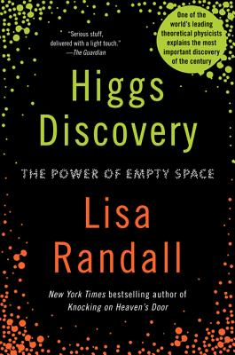 Higgs Discovery: The Power of Empty Space - Randall, Lisa