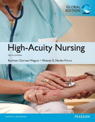 High-Acuity Nursing - Wagner, Kathleen Dorman, and Johnson, Karen, and Hardin-Pierce, Melanie G.