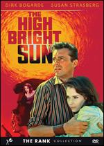 High Bright Sun - Ralph Thomas