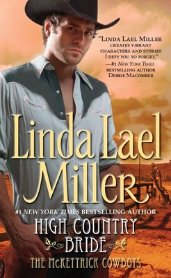 High Country Bride - Miller, Linda Lael