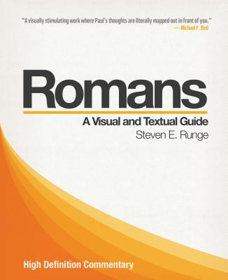 High Definition Commentary: Romans - Runge, Steven E