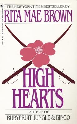 High Hearts - Brown, Rita Mae