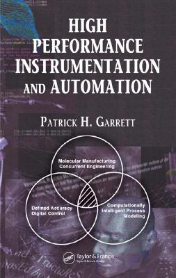 High Performance Instrumentation and Automation - Garrett, Patrick H