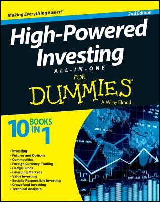 High-Powered Investing All-In-One for Dummies, 2nd Edition - Consumer Dummies