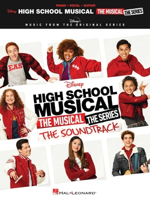 High School Musical: The Musical: The Series: The Soundtrack - Piano/Vocal/Guitar Songbook: Music from the Disney+ Original Series - Hal Leonard Corp (Creator)