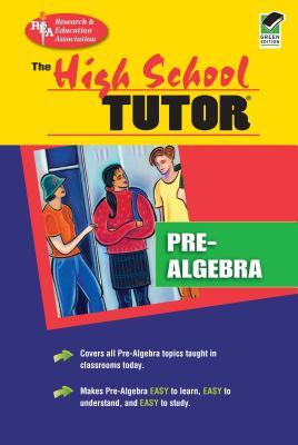 High School Pre-Algebra Tutor - Conklin, Joseph, and Research & Education Association, and Rea