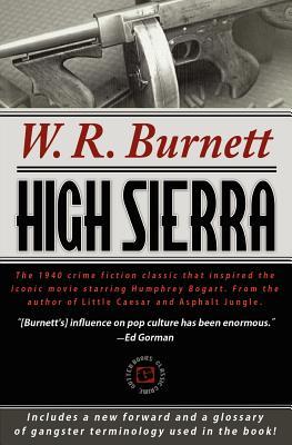 High Sierra - Burnett, W R