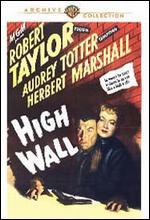 High Wall - Curtis Bernhardt