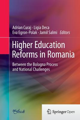 Higher Education Reforms in Romania: Between the Bologna Process and National Challenges - Curaj, Adrian (Editor)