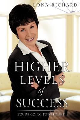 Higher Levels of Success - Richard, Lona