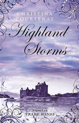 Highland Storms - Courtenay, Christina