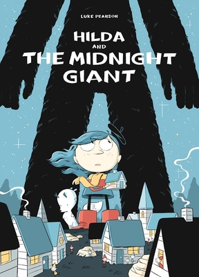 Hilda and the Midnight Giant -