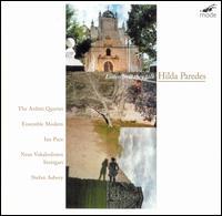 Hilda Paredes: Listen How They Talk - Arditti Quartet; Ensemble Modern; Ian Pace (piano); Neue Vocalsolisten Stuttgart; Stefan Asbury (conductor)