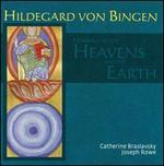 Hildegard von Bingen: Marriage of the Heavens and the Earth