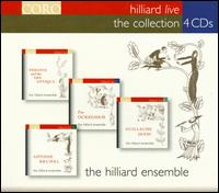 Hilliard Live: The Collection - Bob Peck; David James (counter tenor); Gordon Jones (baritone); John Potter (tenor); Rogers Covey-Crump (tenor);...