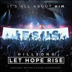 Hillsong: Let Hope Rise [Original Motion Picture Soundtrack]