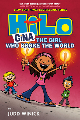 Hilo Book 7: Gina---The Girl Who Broke the World - Winick, Judd