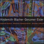 Hindemith, Blacher, Genzmer, Eisler: Chamber Works
