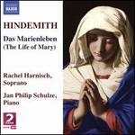 Hindemith: Das Marienleben (The Life of Mary)