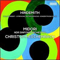 Hindemith: Violonkonzert; Symphonic Metamorphosis; Konzertmusik - Midori (violin); NDR Symphony Orchestra; Christoph Eschenbach (conductor)