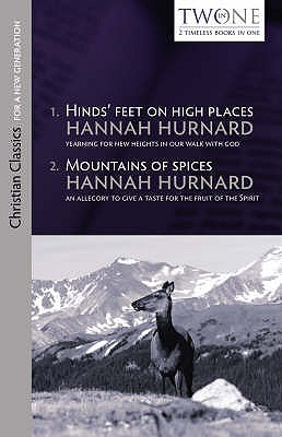 Hinds' Feet on High Places and Mountains of Spices - Hurnard, Hannah