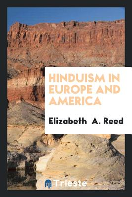 Hinduism in Europe and America - Reed, Elizabeth