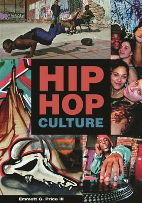 Hip Hop Culture - Price, Emmett G III