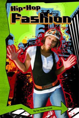 Hip-Hop Fashion - Vander Hook, Sue