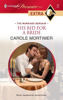 His Bid for a Bride - Mortimer, Carole