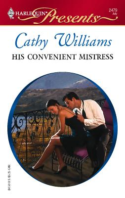 His Convenient Mistress - Williams, Cathy