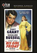His Girl Friday [The Film Detective Restored Version]