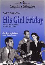 His Girl Friday - Howard Hawks
