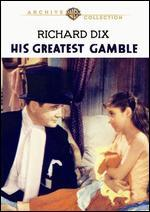 His Greatest Gamble - John S. Robertson