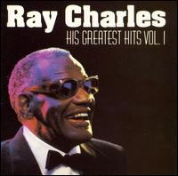 His Greatest Hits, Vol. 1 [DCC] - Ray Charles