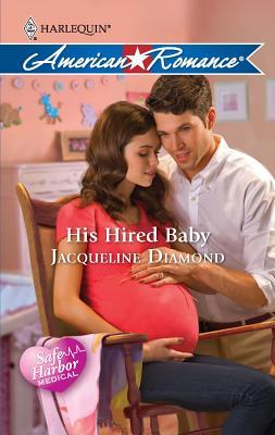 His Hired Baby - Diamond, Jacqueline