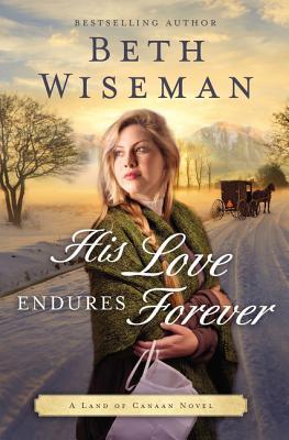 His Love Endures Forever - Wiseman, Beth