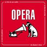His Master's Voice: Opera