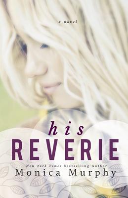 His Reverie - Murphy, Monica