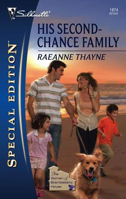 His Second-Chance Family: The Women of Brambleberry House - Thayne, RaeAnne