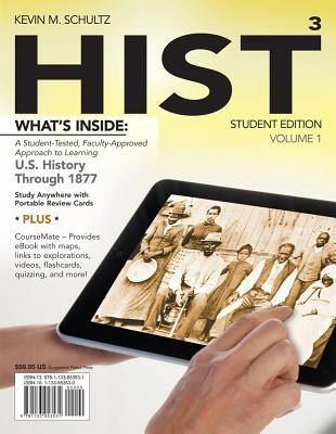Hist with Coursemate Access Code, Volume 1: Us History Through 1877 - Schultz, Kevin M