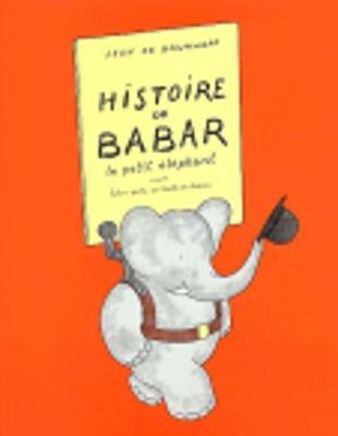 Histoire de Babar - de Brunhoff, Jean