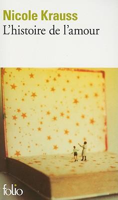 Histoire De L'Amour - Krauss, Nicole