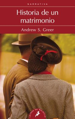 Historia de Un Matrimonio - Greer, Andrew Sean