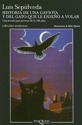 Historia de Una Gaviota y del Gato Que Le Enseno a Volar