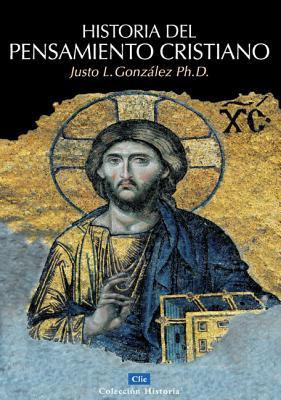 Historia del pensamiento cristiano - Gonzalez, Justo L