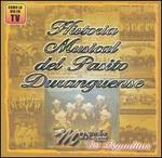 Historia Musical del Pasito Dranguense