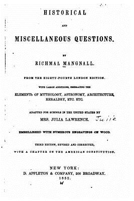 Historical and Miscellaneous Questions - Mangnall, Richmal